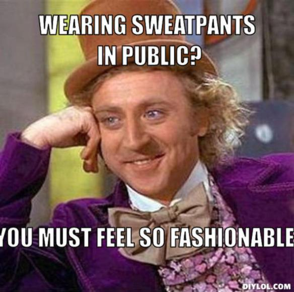 resized_creepy-willy-wonka-meme-generator-wearing-sweatpants-in-public-you-must-feel-so-fashionable-5a903a